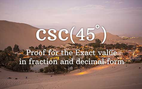 cosecant 45 degrees value proof