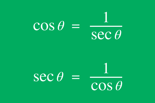 reciprocal relation of cosine and secant