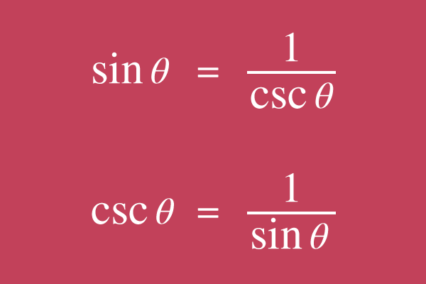 reciprocal relation of sine and cosecant