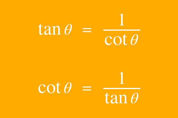 reciprocal relation of tangent and cotangent